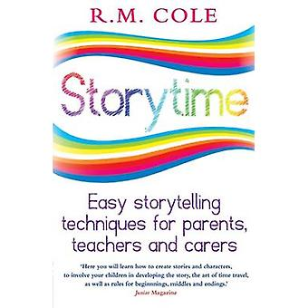 Storytime - Helppoja tarinankerrontatekniikoita vanhemmille - Opettajat ja Ca