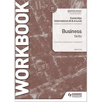 Cambridge International AS  A Level Business Skills Workbook