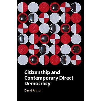 Citizenship and Contemporary Direct Democracy by David Pontificia Universidad Catolica de Chile Altman
