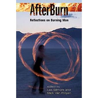 AfterBurn by Other Beth Bailey & Other David Farber & Edited by Lee Gilmore & Edited by Mark Proyen