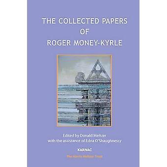 De verzamelde documenten van Roger MoneyKyrle The Harris Meltzer Trust Series