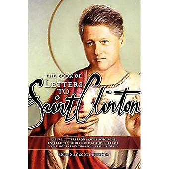 Letters to Saint Clinton