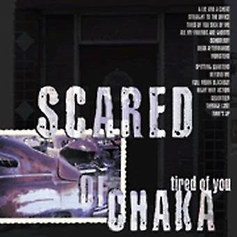 Scared of Chaka - Tired of You [CD] USA import
