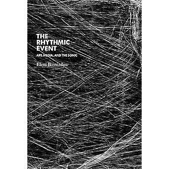 L'evento ritmico - arte - Media - e il Sonic da Eleni Ikoniadou-