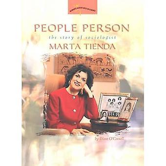 Personen Sie Person - die Geschichte der Soziologe Marta Tienda von Diane O'Conne