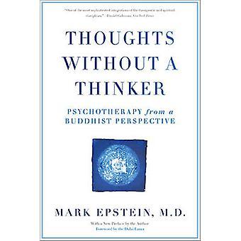 Tankar utan en tänkare - psykoterapi ur ett buddhistiskt perspektiv