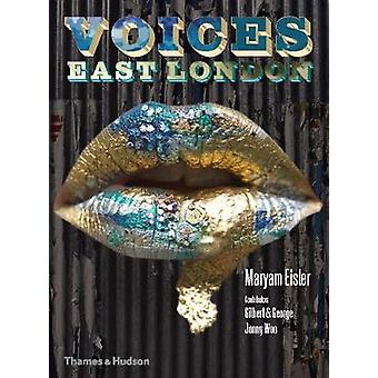 Voices East London by Maryam Eisler - 9780500970850 Book