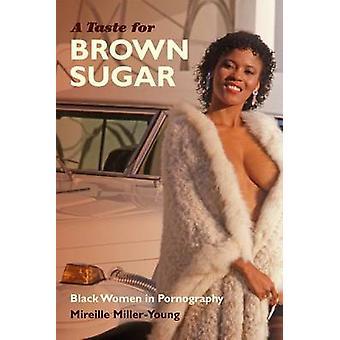 Zamiłowania do brązowego cukru - czarne kobiety w pornografii przez Mireille w Mille