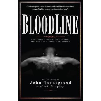 Lignée de sang - l'histoire vraie de John Turnipseed par John Turnipseed - Cec
