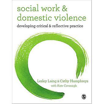 Travail social et la Violence domestique - développement critique et réflexive