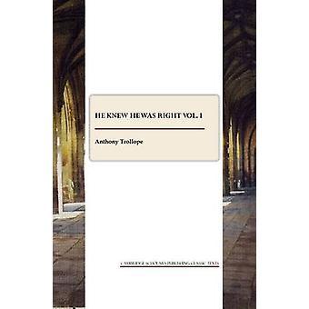 Hij wist dat hij had gelijk - Volume 1 door Anthony Trollope - 9781847187055 Bo