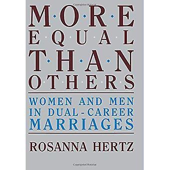 Arvoisempia kuin toiset: Naisten ja miesten Dual-uran avioliitot