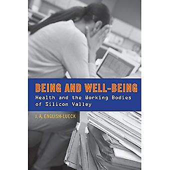 Olemassaolo ja hyvinvointi: terveys- ja toiminnan elinten Silicon Valley