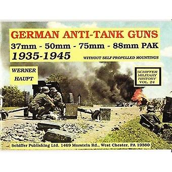 Nemecké anti-tank zbrane: 37mm, 50mm, 88mm PAK (Schiffer vojenskej histórie)