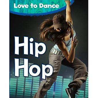Hip Hop (Love to Dance)