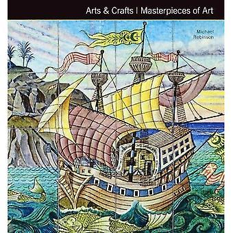 Kunsten & ambachten meesterwerken van kunst