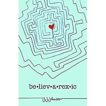 Believarexic