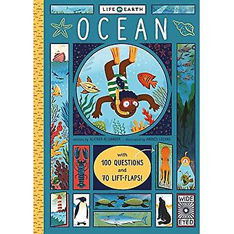 Life on Earth: Ocean: With� 100 Questions and 70 Lift-flaps! (Life on Earth)� [Board book]