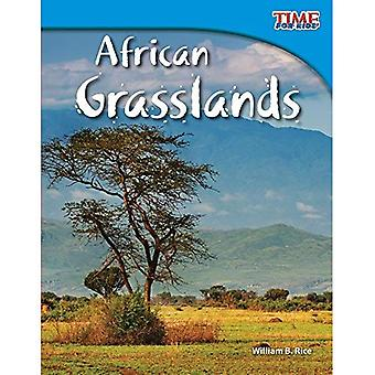 Afrikaanse graslanden (Time for Kids non-fictie lezers: niveau 3.5)