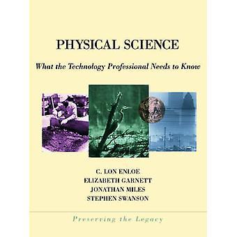 Physik was die Technologie professionelle muss von Swanson & Stephen E. wissen