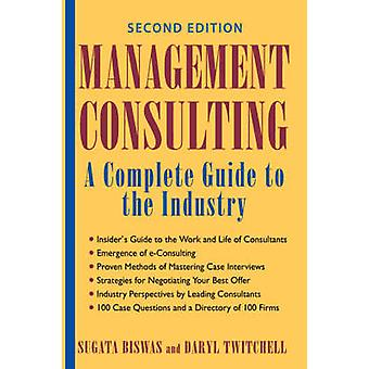 Management Consulting 2E by Biswas