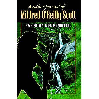 Another Journal of Mildred OReilly Scott by Purtee & Georgia Dodd