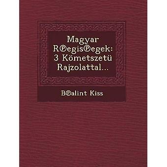 Magyar Regisegek 3 Kmetszet Rajzolattal... by Kiss & Balint