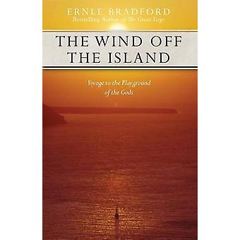 The Wind Off the Island by Bradford & Ernle