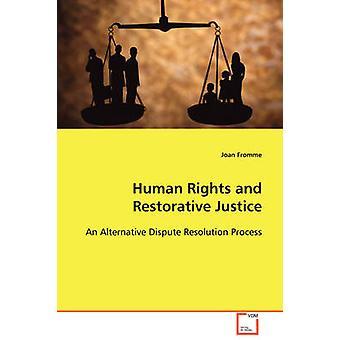 Menschenrechte und Restorative Justice durch Fromme & Joan