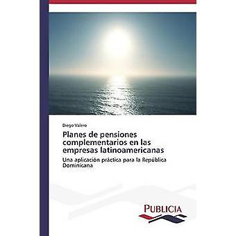 Planes de pensiones complementarios en las empresas latinoamericanas de Valero Diego