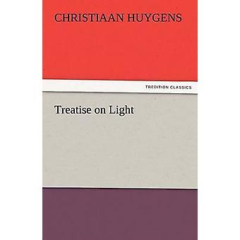 Traktaat over licht door Huygens & Christiaan