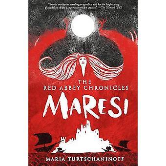 Maresi by Maria Turtschaninoff - 9781419722691 Book