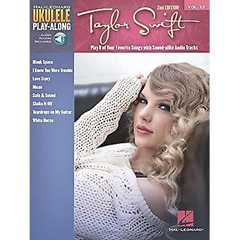 Taylor Swift - Ukulele Play-Along Volume 23 - 9781495089695 Book