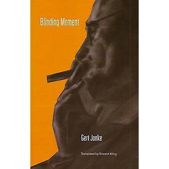 Blinding Moment by Gert Jonke - 9781572411562 Book