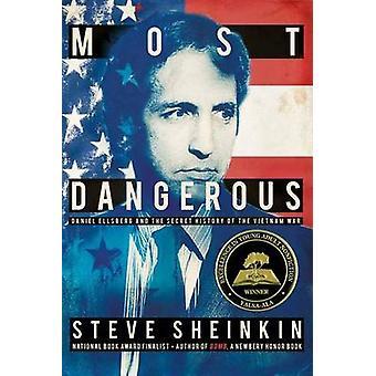 Most Dangerous - Daniel Ellsberg and the Secret History of the Vietnam