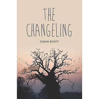 The Changeling by Cavan Scott - 9781781479599 Book