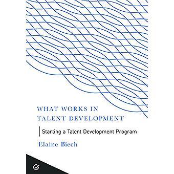Starting a Talent Development Program by Elaine Biech - 9781947308336