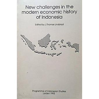 New Challenges in the Modern Economic History by J. Thomas Lindblad -