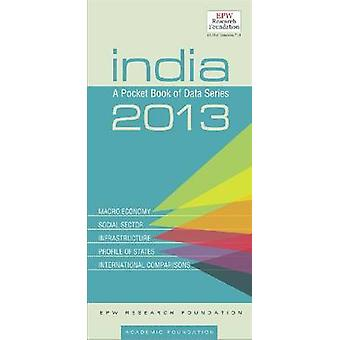 India - A Pocket Book of Data Series - 2013 by EPW Research Foundation