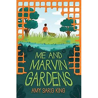 Me and Marvin Gardens by Amy Sarig King - 9780545870740 Book