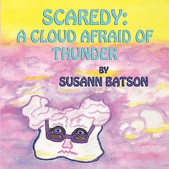 Scaredy A Cloud Afraid of Thunder by Batson & Susann