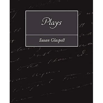 Plays by Susan Glaspell & Glaspell