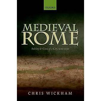 Medieval Rome by Chris Wickham