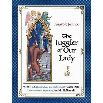Juggler of Our Lady by Anatole France