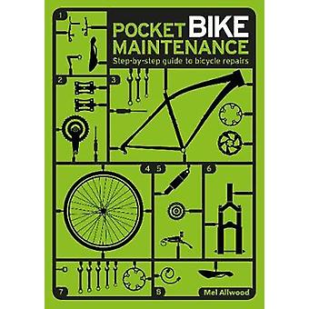 Pocket Bike Maintenance by Mel Allwood
