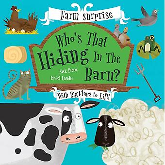 Whos That Hiding In The Barn by Nick Pierce