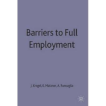 Obstacles au plein emploi par Kregel & J. a.