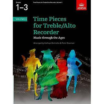 Time Pieces voor TrebleAlto Recorder Volume 1 door Bewerkt door Peter Bowman & Edited door Kathryn Anne Bennetts