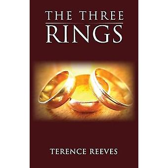 The Three Rings by Reeves & Terence