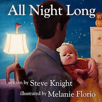 All Night Long by Knight & Steve